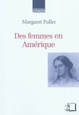 M. Fuller, Des femmes en Amérique