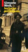 V. Gérard (dir.), Simone Weil, lectures politiques