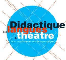 Didactique des langues et théâtre