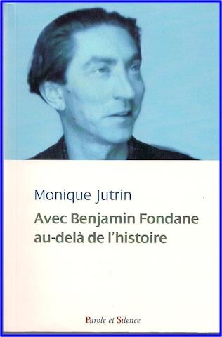 M. Jutrin, Avec Benjamin Fondane, au de-là de l'histoire