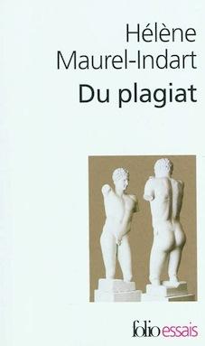H. Maurel-Indart, Du plagiat (rééd.)