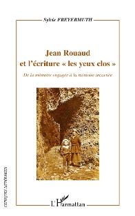 S. Freyermuth, Jean Rouaud et l'écriture