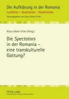 K-D. Ertler (dir.), Die Spectators in der Romania - eine transkulturelle Gattung?