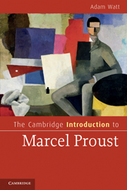A. Watt, The Cambridge Introduction to Marcel Proust