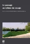 D. Méaux & J.-P. Mourey (dir.), Le Paysage au rythme du voyage