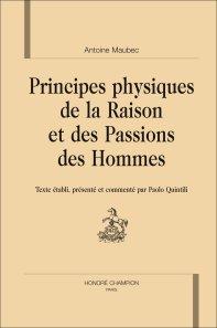 Antoine Maubec, Principes physiques de la Raison et des Passions des Hommes (1709)