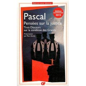 Pascal, Pensées sur la justice (M. Escola éd.)