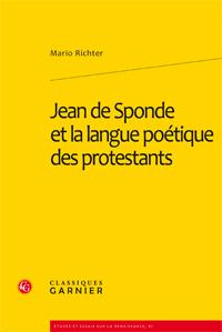 M. Richter, Jean de Sponde et la langue poétique des protestants