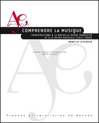 Comprendre la musique, Contributions de Boris de Schloezer à La NRf et à La Revue musicale (1921-1956)