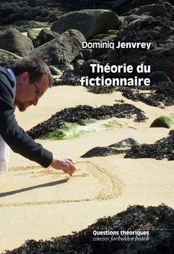 D. Jenvrey, Théorie du fictionnaire