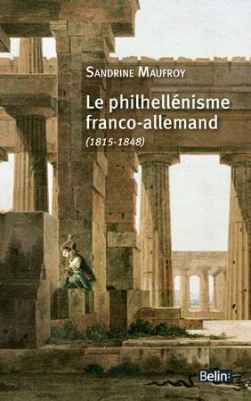 S. Maufroy, Le Philhellénisme franco-allemand (1845-1848)