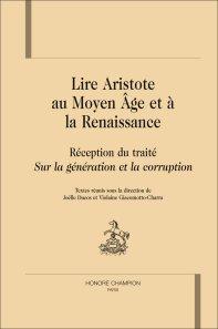 J. Ducos & V. Giacomotto-Charra (dir.), Lire Aristote au Moyen Âge et à la Renaissance