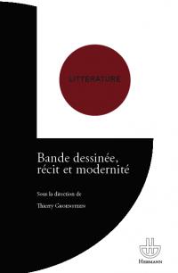 T. Groensteen (dir.), Bande dessinée, récit et modernité