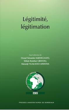 O. S. Amedegnato et alii (dir.), Légitimité, légitimation
