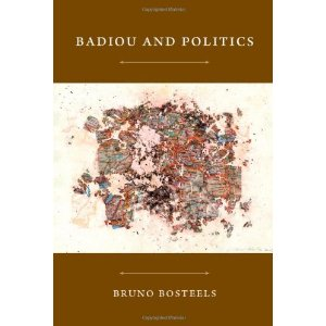 Br. Bosteels, Badiou and Politics