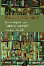 J-L. Cornille, Plagiat et créativité II