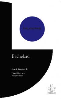 H. Gouhier & R. Poirier (dir.), Bachelard (rééd.)