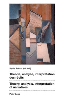 S. Patron (dir.), Théorie, analyse, interprétation des récits / Theory, analysis, interpretation of narratives