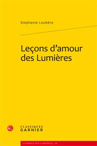 St. Loubère, Leçons d'amour des Lumières