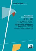 É. Brunet & R. Mahrer (dir.), Relire Benveniste. Réceptions actuelles des Problèmes de linguistique générale