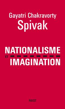 G. Spivak, Nationalisme et imagination