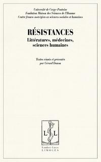 G. Danou (dir.), Résistances : Littératures, médecines, sciences humaines