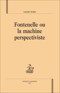 I. Mullet, Fontenelle ou la machine perspectiviste