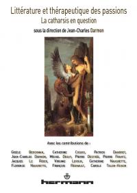 J.-C. Darmon (dir.), Littérature et thérapeuthique des passions