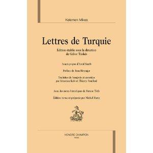 Kelemen Mikes, Lettres de Turquie