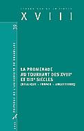 Chr. Loir & L. Turcot (dir.), La promenade au tournant des XVIIIe et XIXe siècles (Belgique - France - Angleterre)