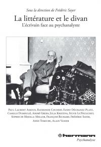 Fr. Sayer (dir.), La Littérature et le Divan. L'écrivain face au psychanalyste