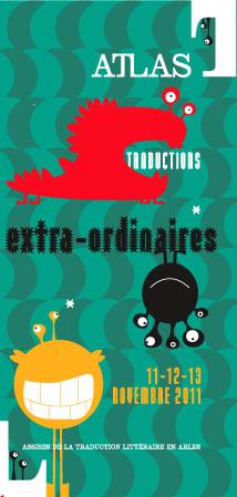 Traductions extra-ordinaires,28e Assises de la traduction littéraire