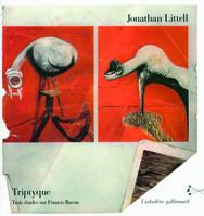 J. Littell, Triptyque - Trois études sur Francis Bacon