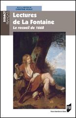C. Noille (dir.), Lectures de La Fontaine : Le recueil de 1668