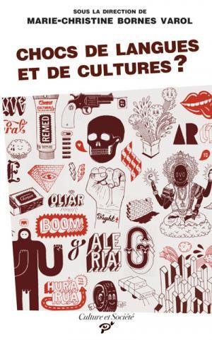 M.-Chr. Bornes Varol (dir.), Chocs de langues et de cultures ?