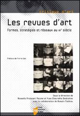 Y. Chevrefils Desbiolles & R. Froissart Pezone (dir.), Les Revues d'art