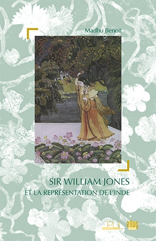 M. Benoit, Sir William Jones et la représentation de l'Inde