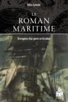 O. Gannier, Le Roman maritime. Emergence d'un genre en Occident