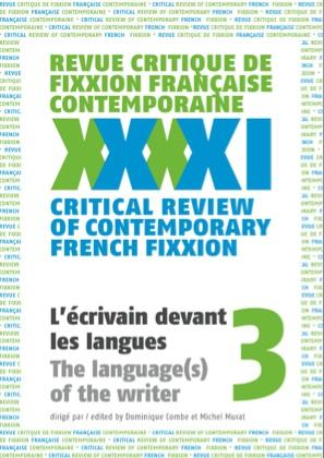 <em>Revue critique de fixxion française contemporaine</em>, n°3 : <em>L'écrivain devant les langues</em>