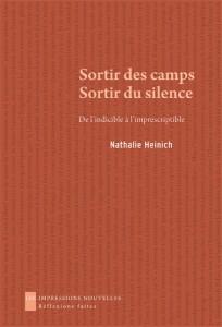 N. Heinich, Sortir des camps. Sortir du silence. De l'indicible à l'imprescriptible