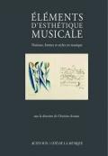 C. Accaoui (dir.), Eléments d'esthétique musicale. Notions, formes et styles en musique