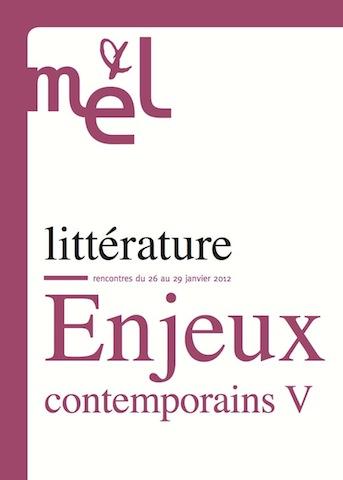 Enjeux contemporains V : écrire, encore (Maison des écrivains et de la littérature)