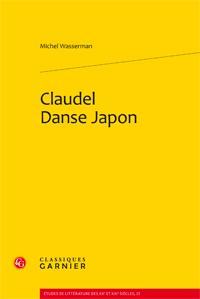 M. Wasserman, Claudel Danse Japon