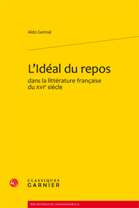 A. Gennaï, L'Idéal du repos dans la littérature française du xvie siècle