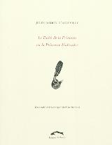 J. Barbey d'Aurevilly, Le Traité de la Princesse ou la Princesse Maltraitée.