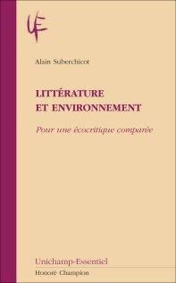 A. Suberchicot, Littérature et environnement. Pour une écocritique comparée