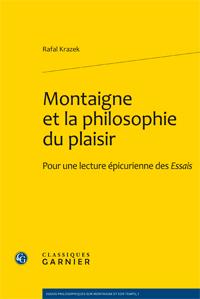 R. Krazek, Montaigne et la philosophie du plaisir
