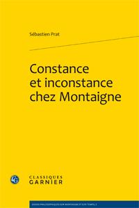 S. Prat, Constance et inconstance chez Montaigne