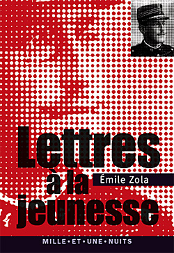 zola lettre à la jeunesse Émile Zola, Lettres à la jeunesse (1879 1897) zola lettre à la jeunesse