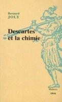 B. Joly, Descartes et la chimie